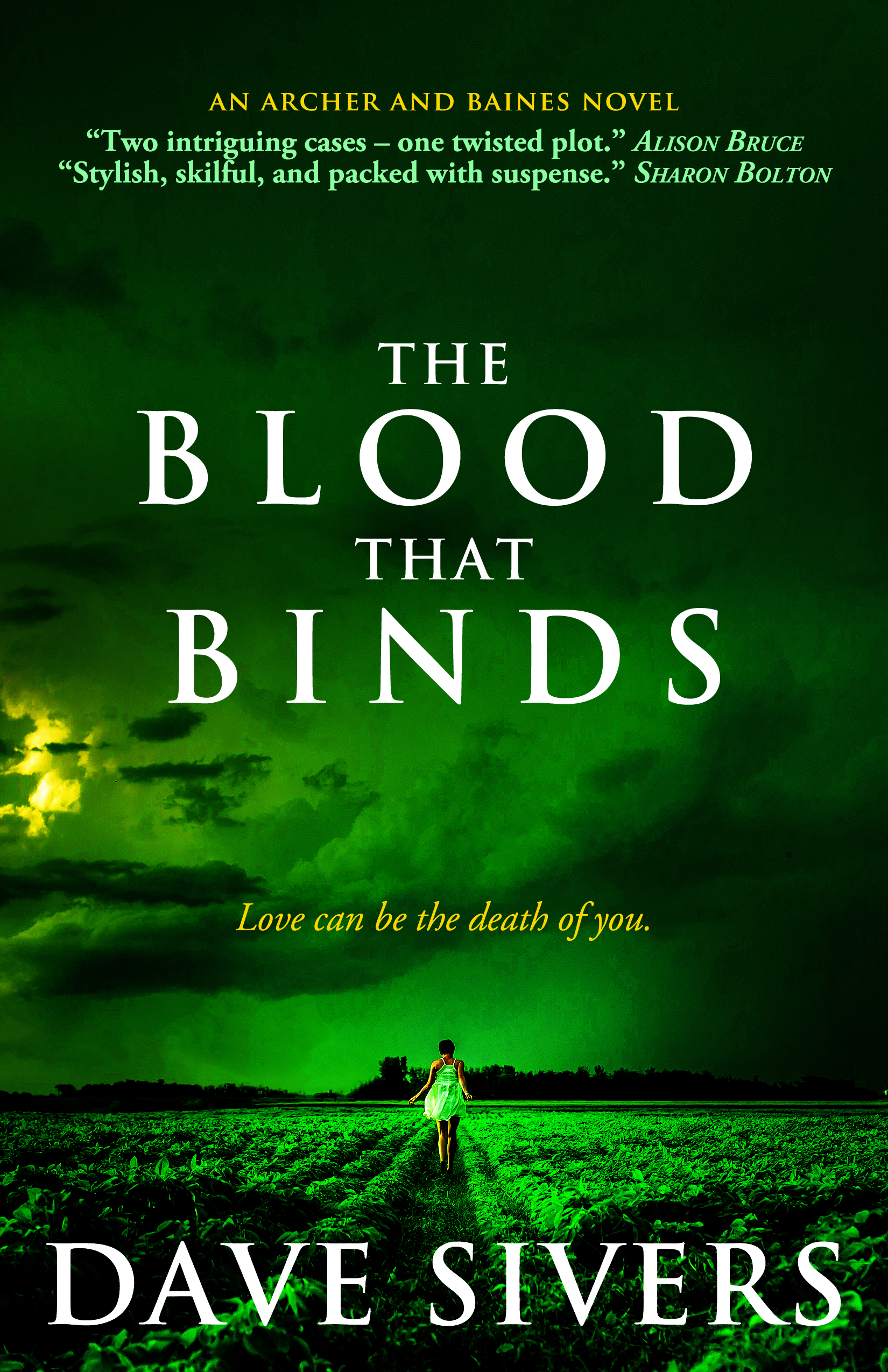 Dave sivers writer blog my seventh book and the fourth in the archer and baines series the blood that binds launches in ebook form on 4 april 2017 and its always an exciting fandeluxe Gallery